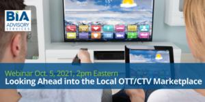 Webinar-LookingAheadintoOTT-CTV Marketplace